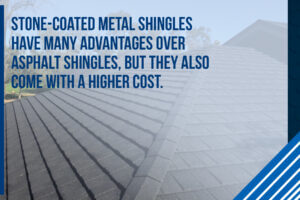 stone-coated metal shingles have many advantages over asphalt shingles